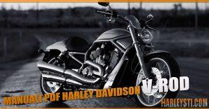 Manuali di servizio, uso e manutenzione Harley Davidson V-Rod
