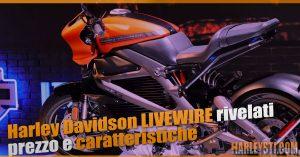 Harley Davidson LiveWire, rivelati prezzo e caratteristiche